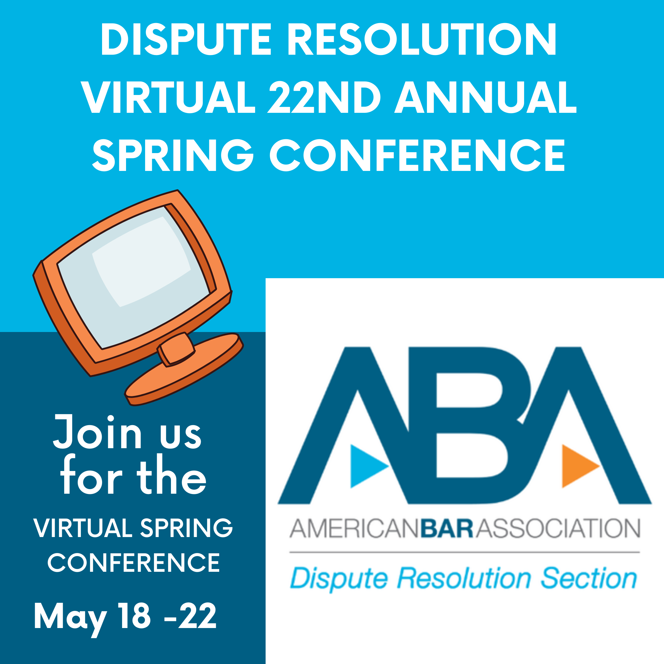 ABA Dispute Resolution Virtual Conference
